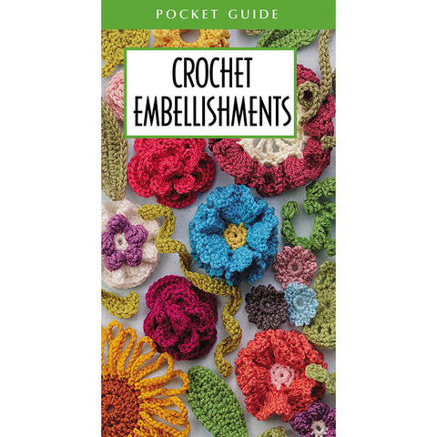 Leisure Arts Crochet Embellishments Pocket Guide