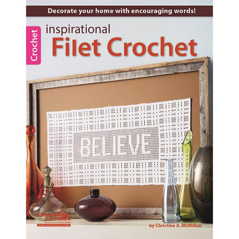 Leisure Arts Inspirational Filet Crochet