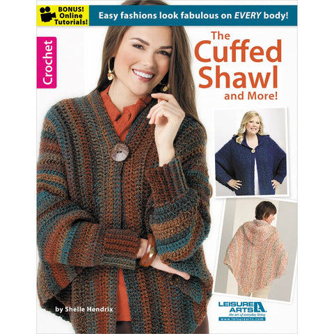The Cuffed Shawl & More