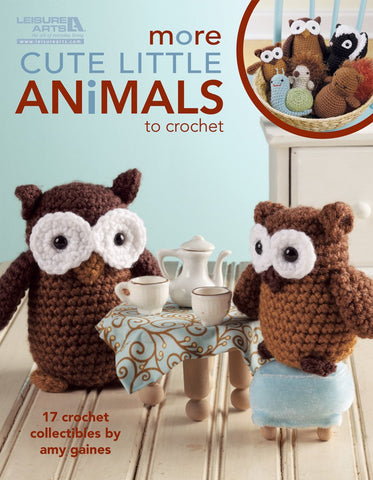Leisure Arts More Cute Little Animals To Crochet