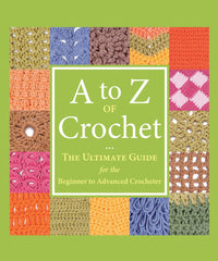 Martingale & Company A To Z Of Crochet