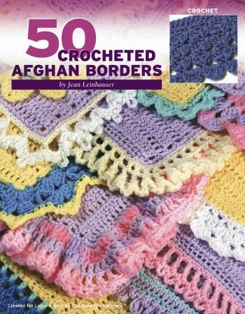 Leisure Arts 50 Crocheted Afghan Borders