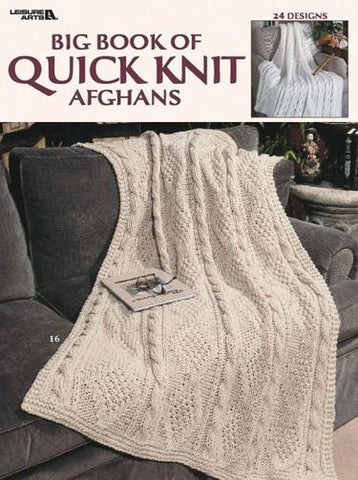 Leisure Arts Big Book Of Quick Knit Afghans