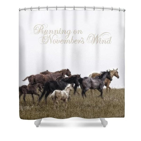 Running on November's Wind Shower Curtain
