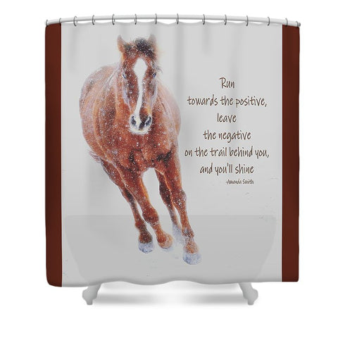 Positively Sundancing Inspirational Shower Curtain