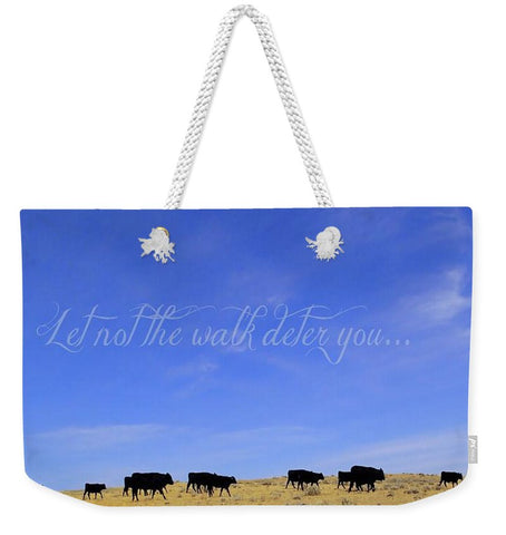 The Walk Inspirational Weekender Tote bag