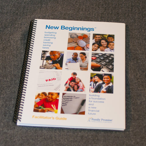 New Beginnings® Financial Literacy Facilitator's Guide - Affiliate Edition