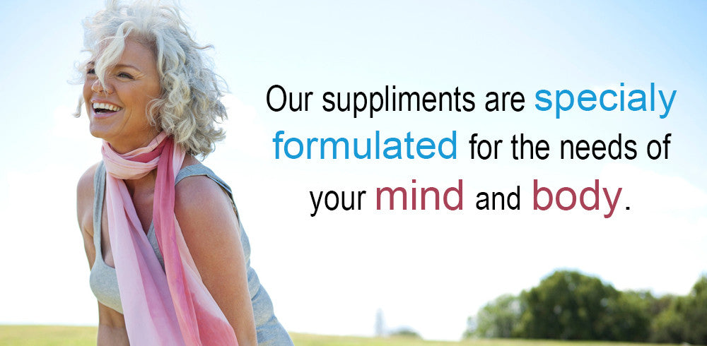 Our Suppliments are Specially Formulated for the Needs of Your Mind and Body.
