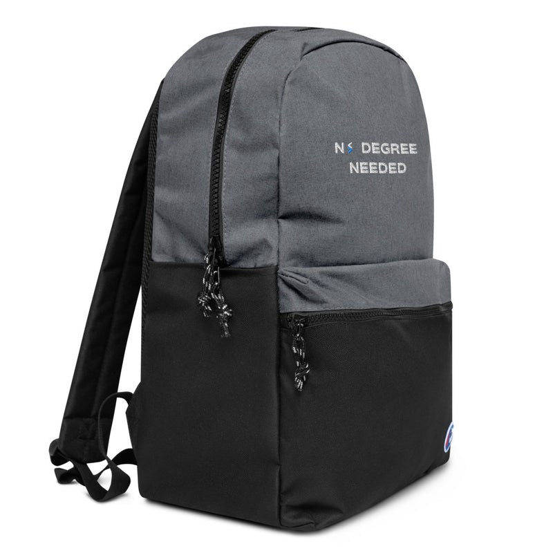 No Degree Needed Champion Backpack