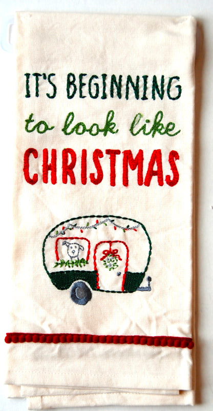 Looks Alot Like Christmas Camper 100% Cotton Holiday Dish Towel