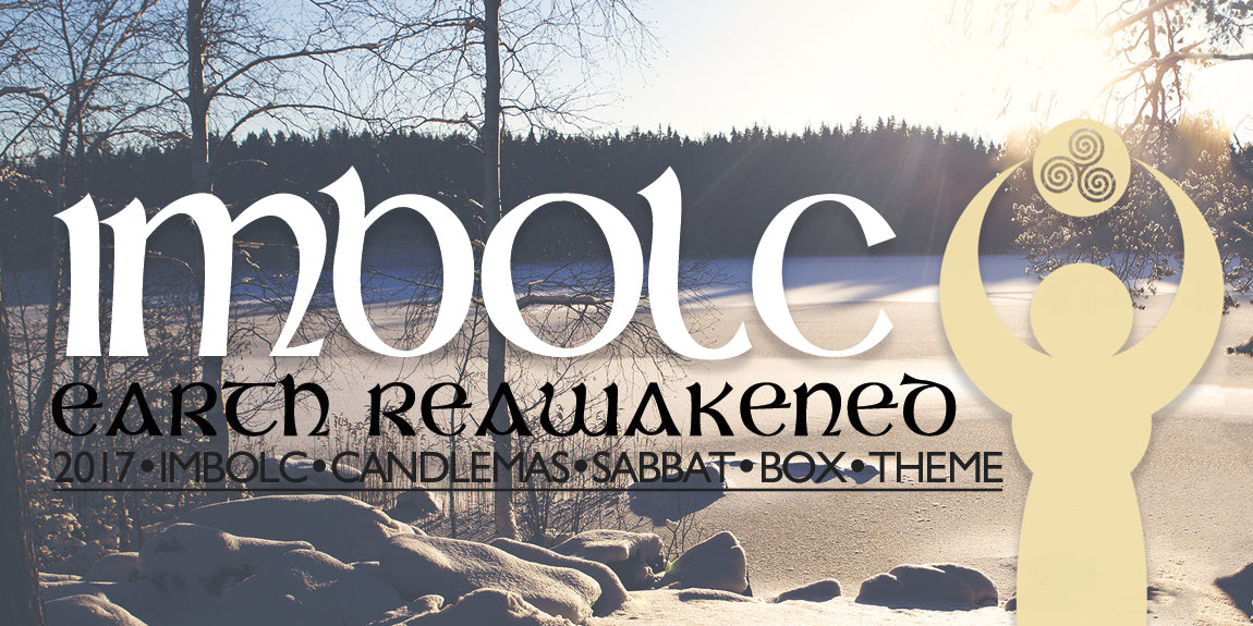 2017 Imbolc Sabbat Box Theme - Earth Reawakened Sabbat Box Theme For Imbolc 2017