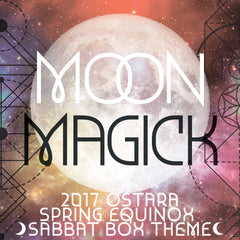 2017 Ostara Sabbat Box Theme Release - Moon Magick