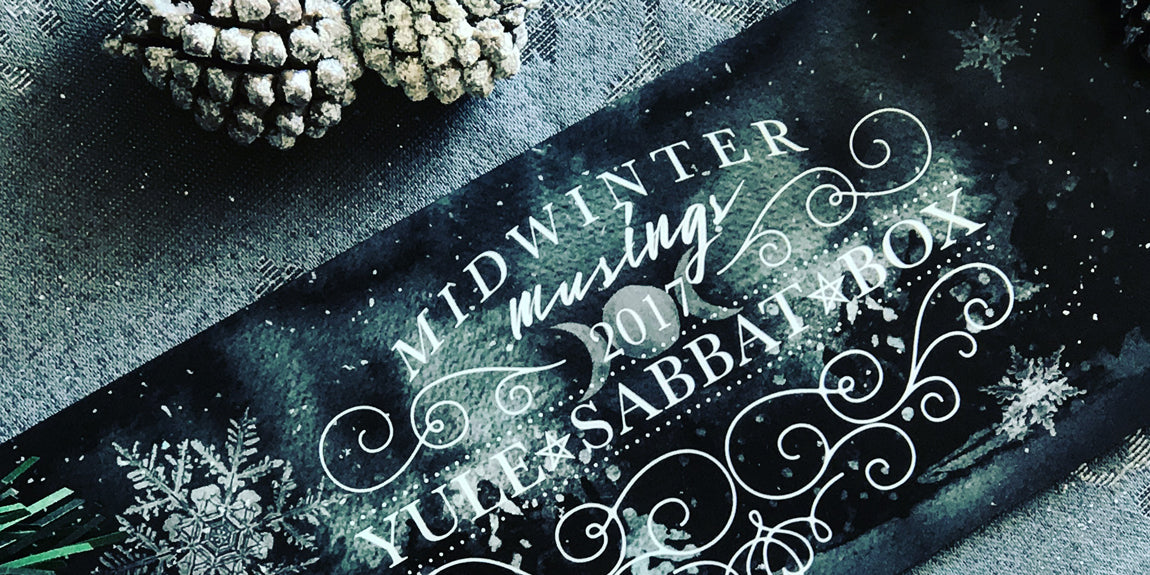 The 2017 Yule Sabbat Box - Winter Solstice Sabbat Box - Midwinter Musings