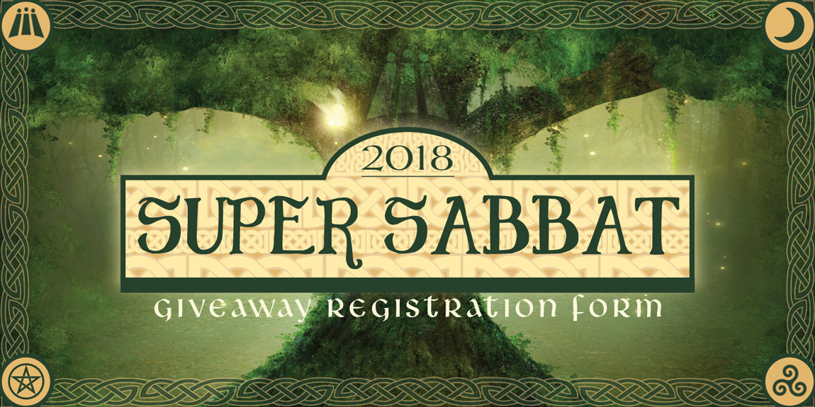 2018 Beltane Super Sabbat Giveaway Registration