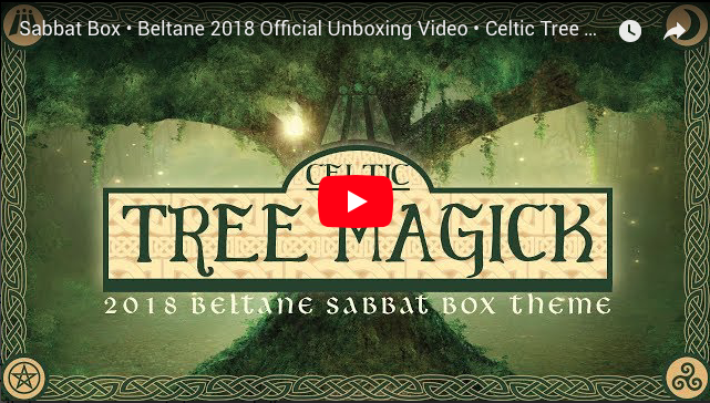 Celtic Tree Magick 2018 Beltane Sabbat Box - Witch Subscription Box Wiccan Subscription Box