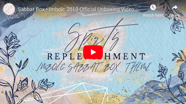 2019 Imbolc Sabbat Box Unboxing Video