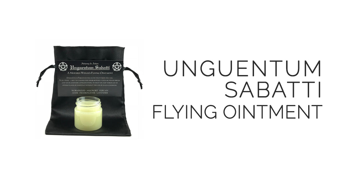 Unguentum Sabatti Witches Flying Ointment By Alchemy and Ashes - Sabbat Box