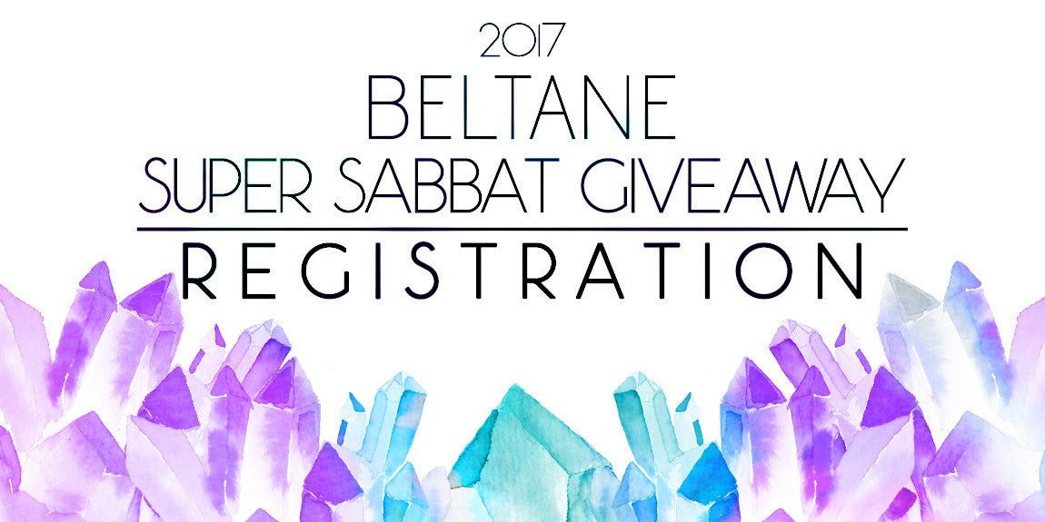 Beltane Super Sabbat Giveaway Registration 2017