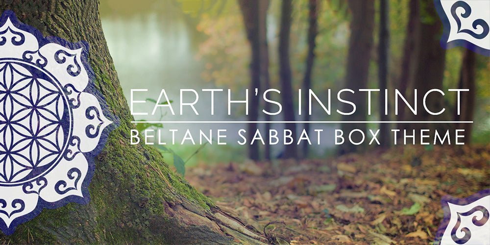 Beltane Sabbat Box Theme - Earth's Instinct - 2016