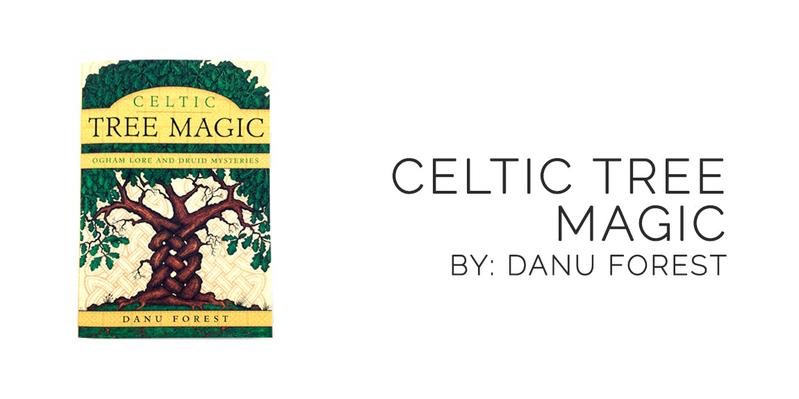 Celtic Tree Magic By Danu Forest - Sabbat Box