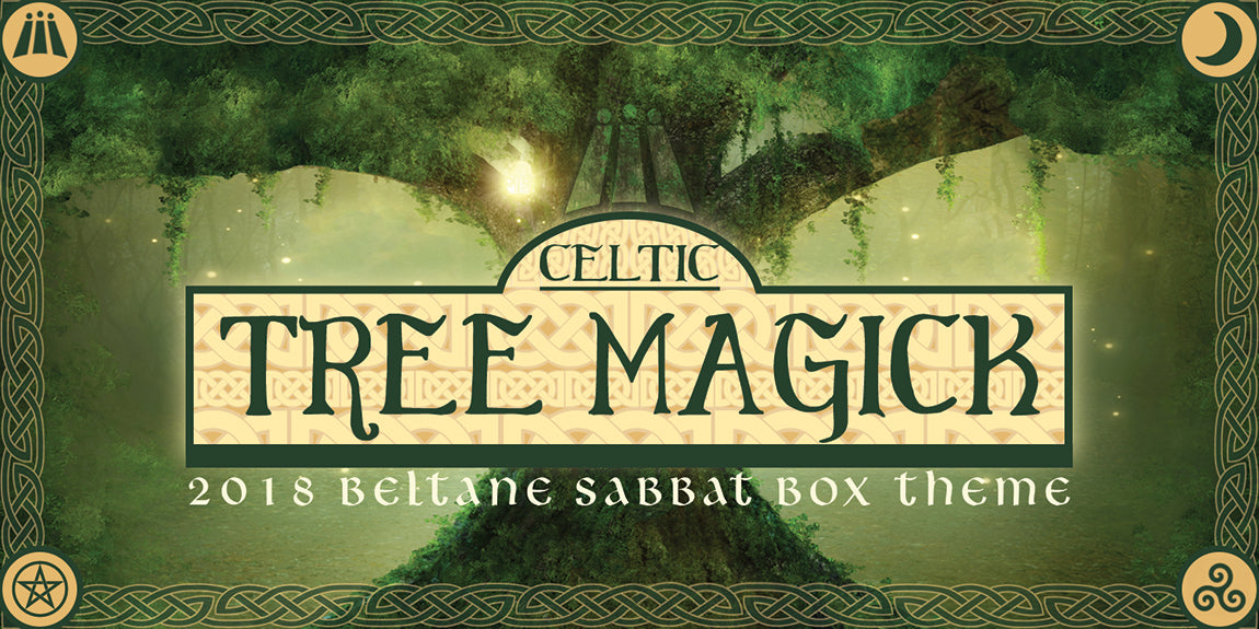 Celtic Tree Magick 2018 Beltane Sabbat Box Theme - Sabbat Box A Subscription Box For Wiccans Witches and Pagans