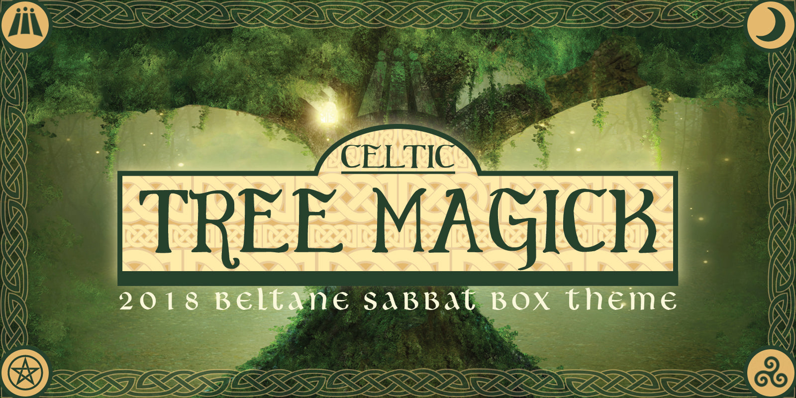 Celtic Tree Magick - Beltane Sabbat Box Theme