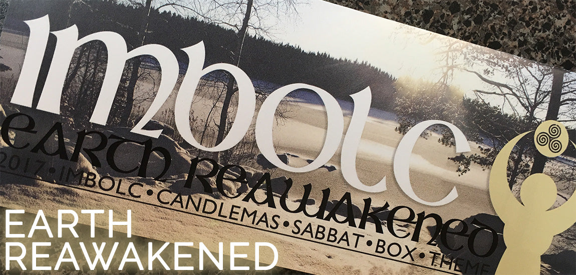 Earth Reawakened Imbolc Sabbat Box 2017