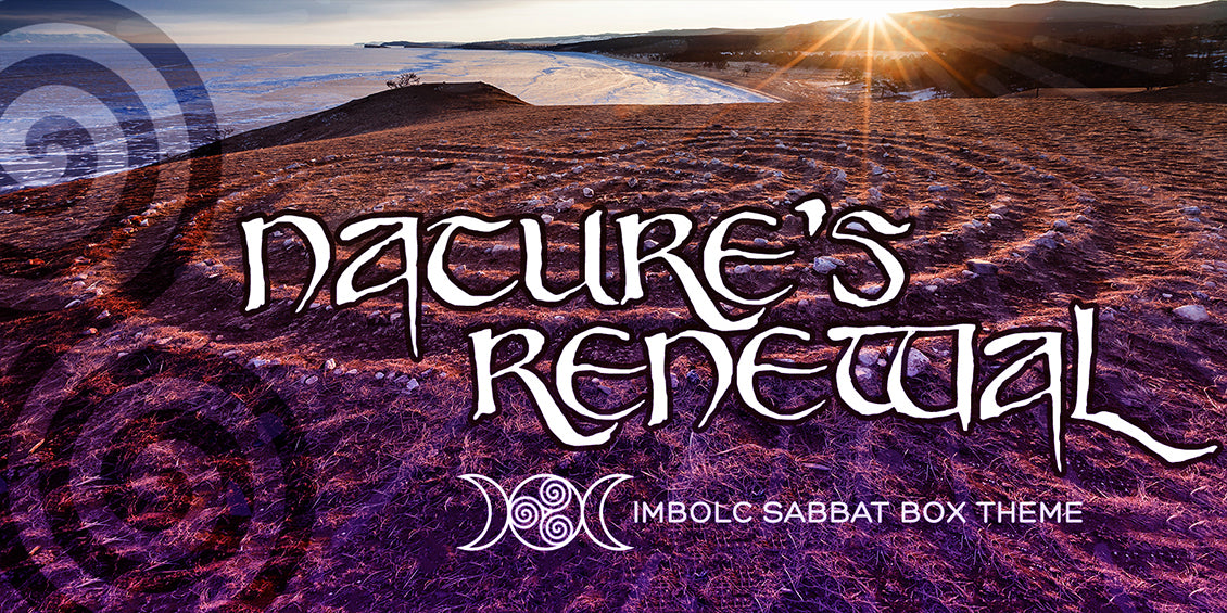 Nature's Renewal Sabbat Box Theme for Imbolc