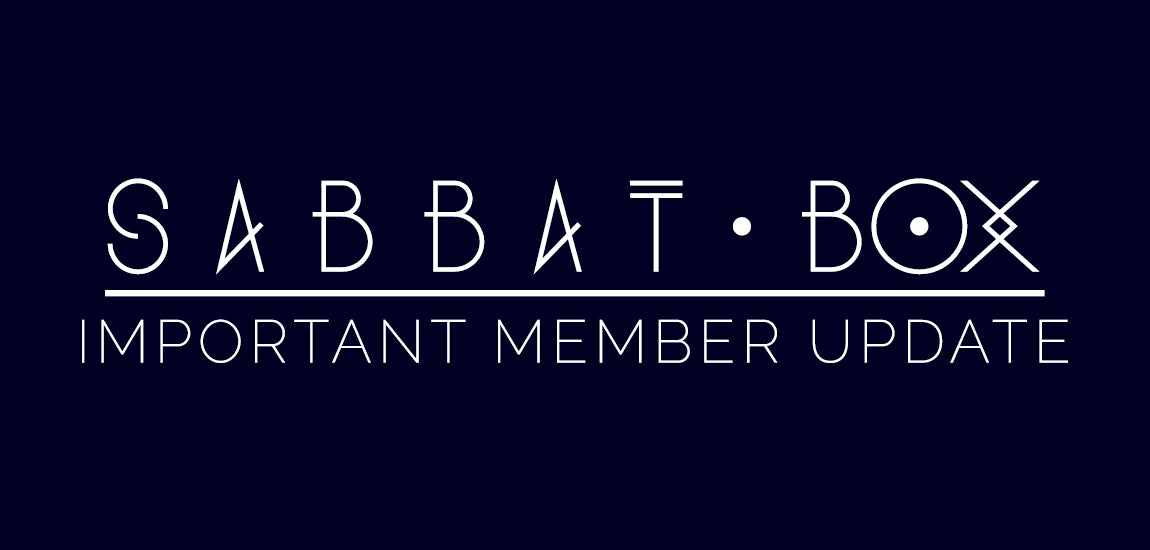 Sabbat Box Important Member Update