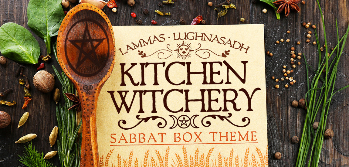 Kitchen Witchery 2017 Lammas Lughnasadh Sabbat Box Theme
