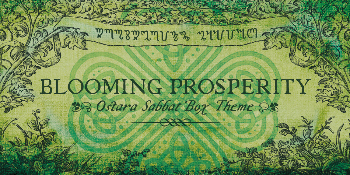 Blooming Prosperity 2019 Ostara Sabbat Box Theme