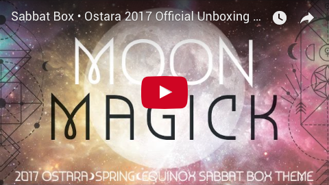 Sabbat Box Unboxing Video For Ostara 2017 - Moon Magick
