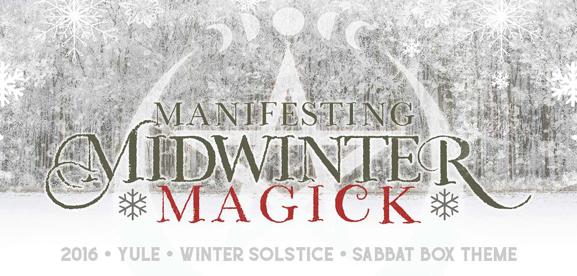 Sabbat Box Subscription Box For Pagans Manifesting Midwinter Magick Yule 2016 Sabbat Box Theme