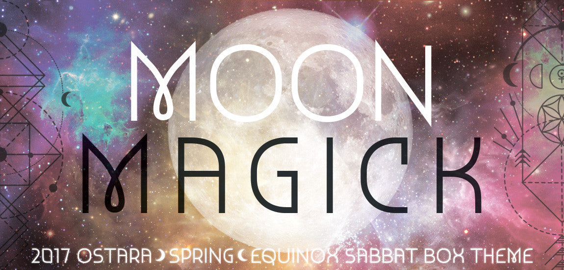 Ostara Sabbat Box Moon Magick 2017