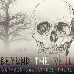 Samhain Sabbat Box Theme for 2016 - Beyond The Veil
