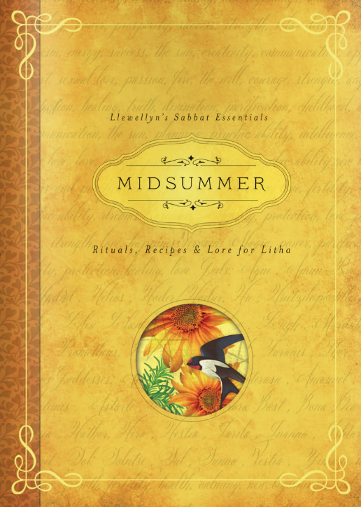 Midsummer Rituals, Recipes and Lore for Litha