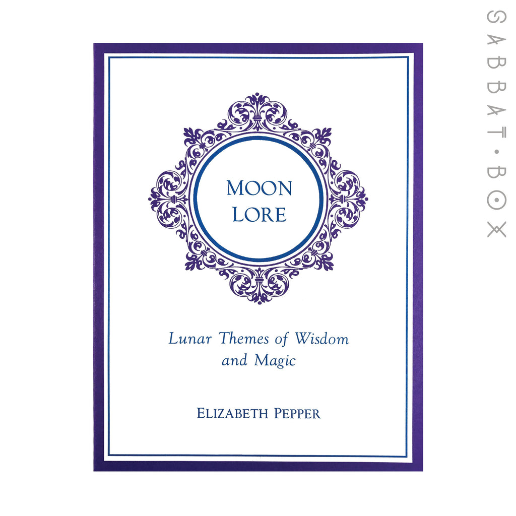 Moon Lore - Lunar Themes of Wisdom and Magic by Elizabeth Pepper