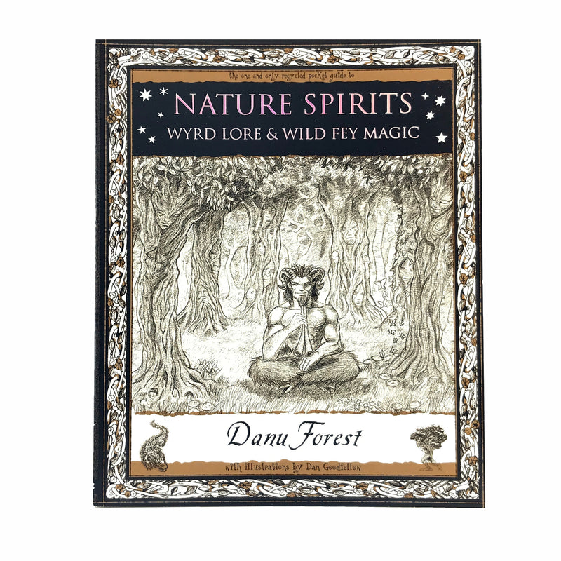 Nature Spirits Wyrd Lore and Wild Fey Magic By Danu Forest - Sabbat Box