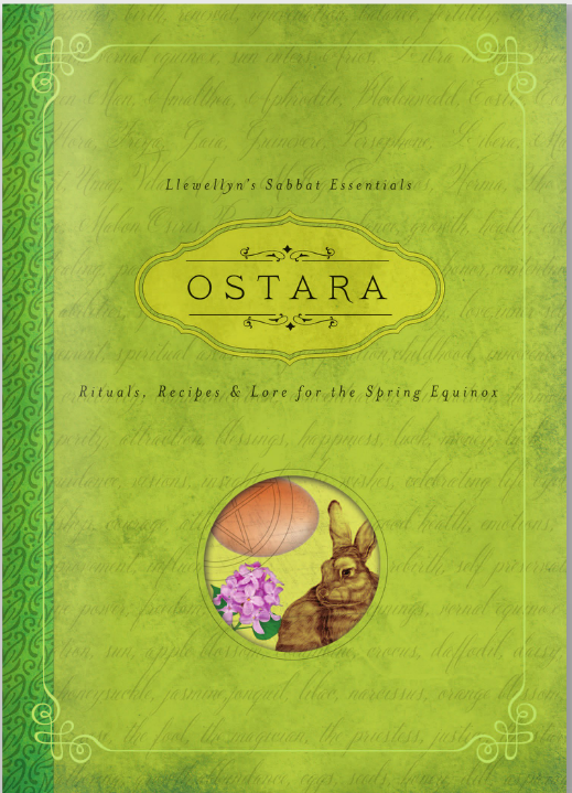 Ostara: Rituals, Recipes, and Lore for the Spring Equinox by Kerri Connor