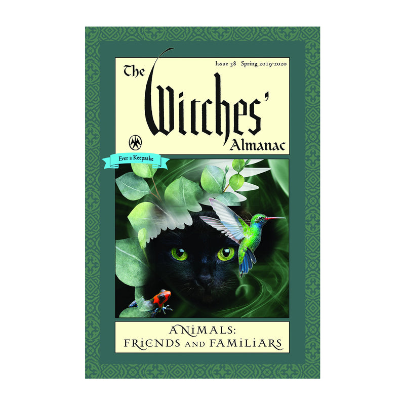 The Witches' Almanac Animal Friends and Familiars: issue 38 Spring 2019-2020 - Sabbat Box