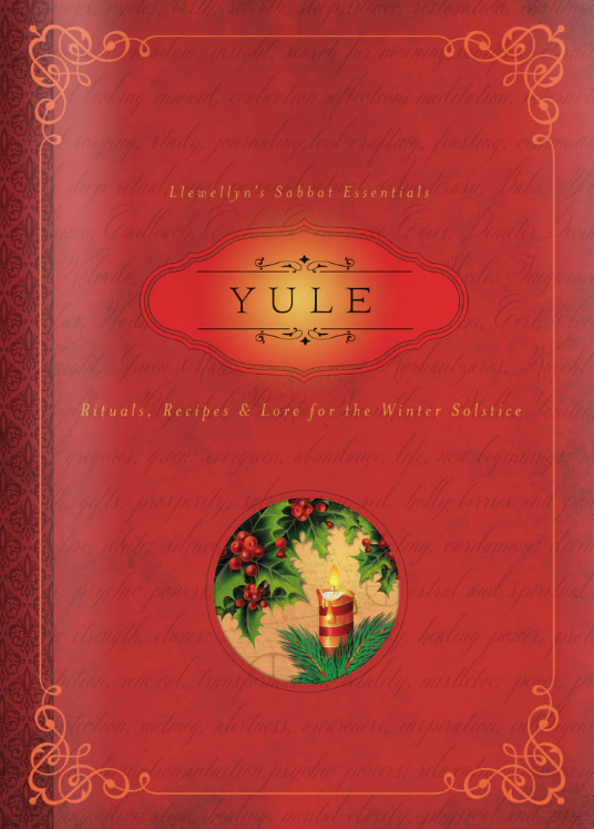 Yule Rituals, Recipes and Lore For The Winter Solstice By Susan Pesznecker