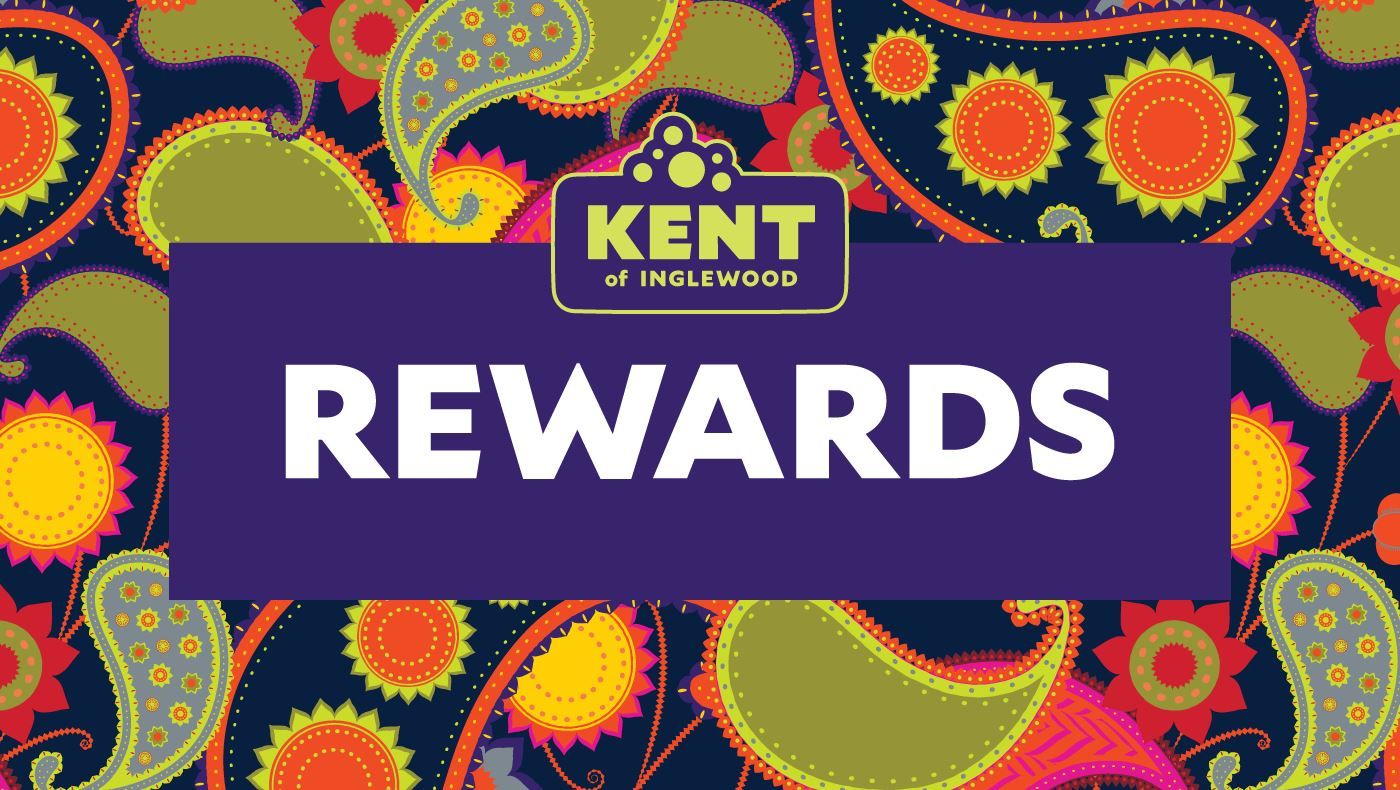Kent of Inglewood Rewards are Here!