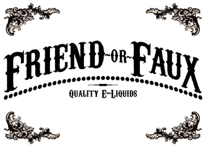 Friend or Faux Quality E-liquids