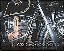 Classic Motorcycles: The Art of Speed - Heroes Motorcycles