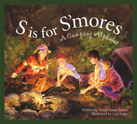 S is for Smore: A Camping Alphabet Book