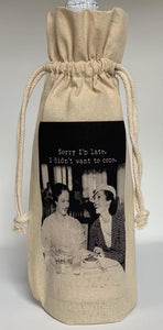 A Few Of My Favorite Things Wine Bag / Sorry Im Late Gift
