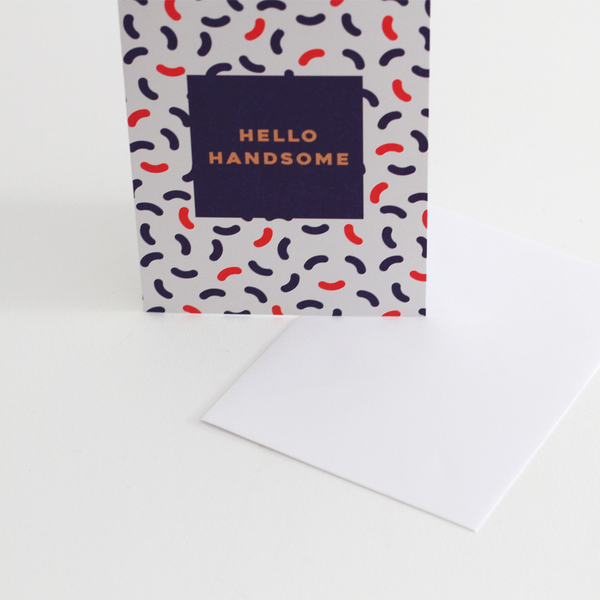 Fleck Hello Handsome Card