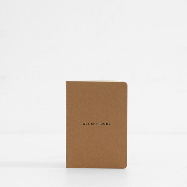 Get Shit Done Notebook Soft Cover - Minimal Kraft & Black Foil, A6
