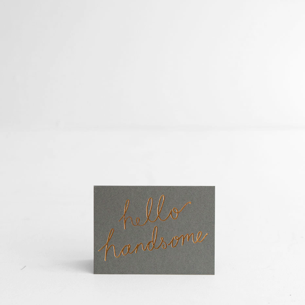 Hello Handsome - Card