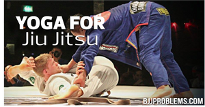 Yoga For BJJ: Why You Should Start Today